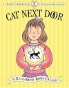 The Cat Next Door (Magic Charm Book) - Elizabeth Kogg-Callen