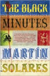 The Black Minutes - Martin Solares,  Aura Estrada (Translator)