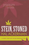 Stein, Stoned: A Harry Stein Soft-Boiled Murder Mystery - Hal Ackerman