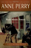 Half Moon Street: A Charlotte and Thomas Pitt Novel - Anne Perry