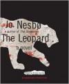 The Leopard: A Harry Hole Novel - Robin Sachs, Don Bartlett, Jo Nesbo