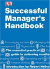 Successful Manager's Handbook (DK Essential Managers) - Moi Ali;George P. Boulden;Terence Brake