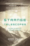 Strange Telescopes: Following the Apocalypse from Moscow to Siberia - Daniel Kalder
