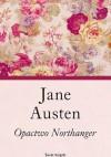 Opactwo Northanger - Jane Austen