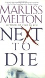 Next To Die: Number 4 in series (Navy SEALs) by Melton, Marliss (2007) - Marliss Melton