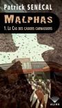 Le cas des casiers carnassiers - Patrick Senécal