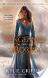 Vengeance Born  - Kylie Griffin