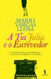 A Tia Júlia e o Escrevedor - Mario Vargas Llosa, Cristina Rodriguez