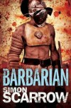 Barbarian - Simon Scarrow, T.J. Andrews