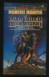 A Man Called Milo Morai - Robert   Adams