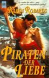 Piraten der Liebe - Karen Robards