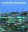 Transformations The Architecture of Penoyre & Prasad - Sunand Prasad, Thomas Muirhead