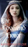 For Love And Honor - Kathryn Le Veque