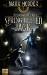 Der kuriose Fall des Spring Heeled Jack  - Mark Hodder, Kristina Koblischke