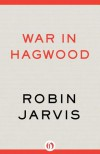 War in Hagwood - Robin Jarvis