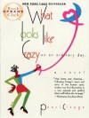 What Looks Like Crazy On an Ordinary Day - Pearl Cleage