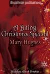 A Biting Christmas Special - Mary Hughes