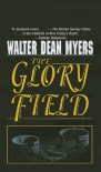 The Glory Field - Walter Dean Myers