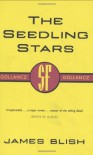 The Seedling Stars - James Blish