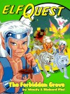 ElfQuest 2: The Forbidden Grove - Wendy Pini, Richard Pini, Delfin Barral