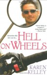 Hell On Wheels - Karen Kelley