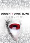 Døden i dine øjne (in Danish) - Rachel Ward