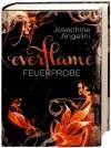 Everflame - Feuerprobe: Band 1 - Josephine Angelini
