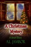 A Christmas Mystery - A.L. Jambor