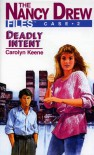 Deadly Intent - Carolyn Keene