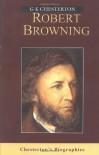 Robert Browning - G.K. Chesterton