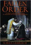 Fallen Order: Intrigue, Heresy, and Scandal in the Rome of Galileo and Caravaggio -