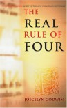 Real Rule of Four: The Unauthorized Guide to the New York Times #1 Bestseller - Joscelyn Godwin