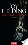 Lauf, Jane, lauf! - Joy Fielding