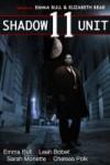 Shadow Unit 11 - Emma Bull, Leah Bobet, Chelsea Polk, Sarah Monette