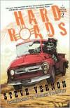 Hard Roads - Steve Vernon