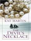 The Devil's Necklace - Kat Martin