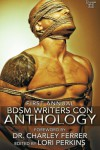 First Annual BDSM Writers Con Anthology - Lori Perkins