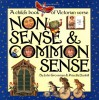Nonsense & Common Sense: A Children's Book of Victorian Verse - John Grossman