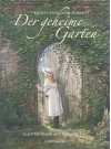 Der geheime Garten - Frances Hodgson Burnett, Graham Rust