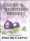 Abby's Christmas Spirit - Erin McCarthy