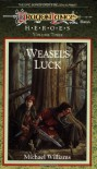 Weasel's Luck  - Michael   Williams