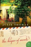 The Keeper of Secrets: A Novel - Julie Thomas
