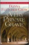 A Very Private Grave - Donna Fletcher Crow