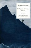 Paper Bodies: A Margaret Cavendish Reader (Broadview Literary Texts) (Broadview Literary Texts Series) - Margaret Cavendish