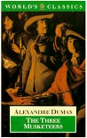 The Three Musketeers (The World's Classics) - Alexandre Dumas