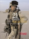 21 Days to Baghdad: Photos and Dispatches from the Battlefield - Time-Life Books