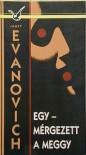 Egy - mérgezett a meggy [Albatrosz könyvek] - Janet Evanovich, Judit Csaki