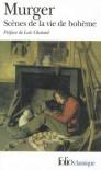 Scènes De La Vie De Bohème - Henri Murger