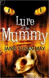 Lure of the Mummy - Janis Susan May