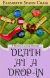 Death at a Drop-In (A Myrtle Clover Mystery) - Elizabeth Spann Craig